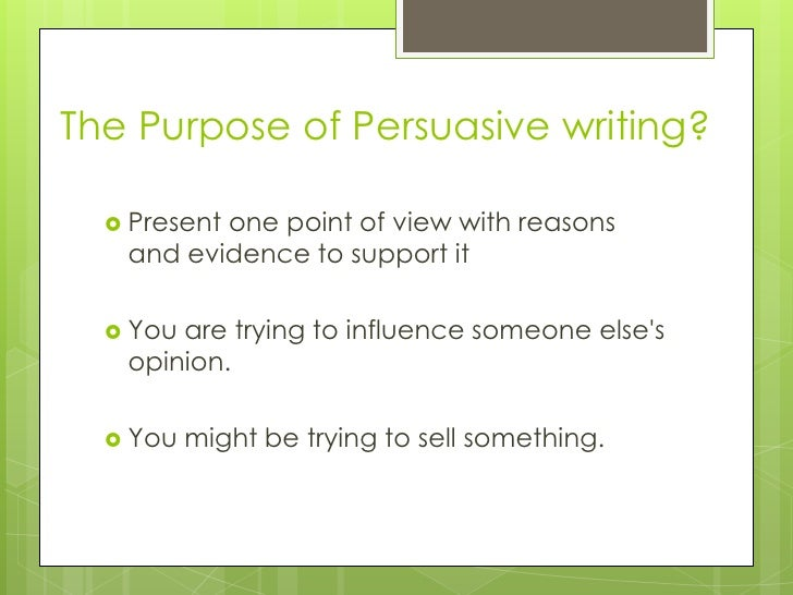 Main purpose of a persuasive essay and the elements necessary for it to be effective