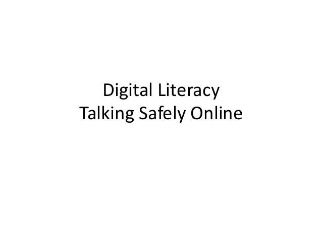Digital Literacy Talking Safely Online
