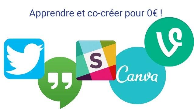 Apprendre et co-créer pour 0€ !
