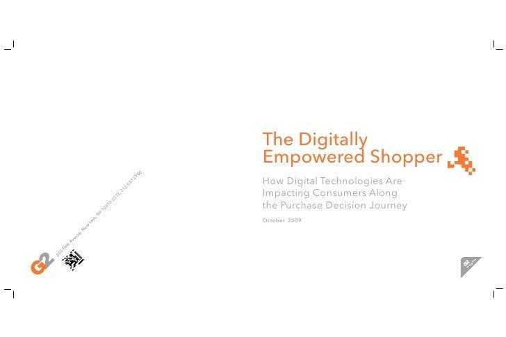 The Digitally                                                         Empowered Shopper                                   ...