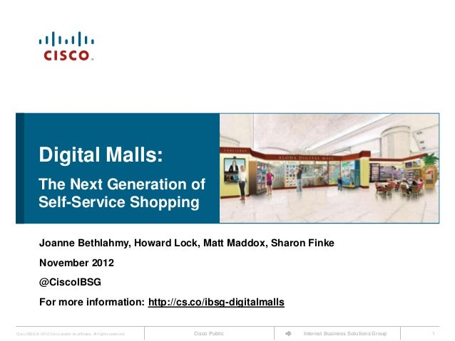 Digital Malls:             The Next Generation of             Self-Service Shopping              Joanne Bethlahmy, Howard ...