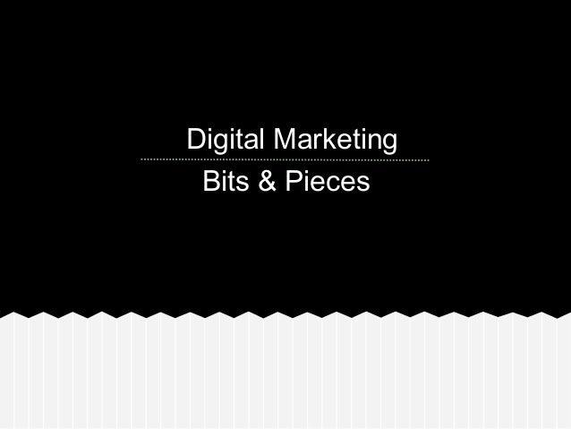 Digital Marketing Bits & Pieces