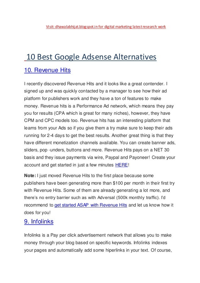 Visit: dhawalabhijat.blogspot.in for digital marketing latest research work 10 Best Google Adsense Alternatives 10. Revenu...