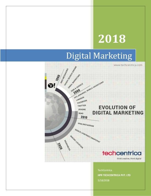 2018 TechCentrica HPR TECHCENTRICA PVT. LTD 5/18/2018 Digital Marketing