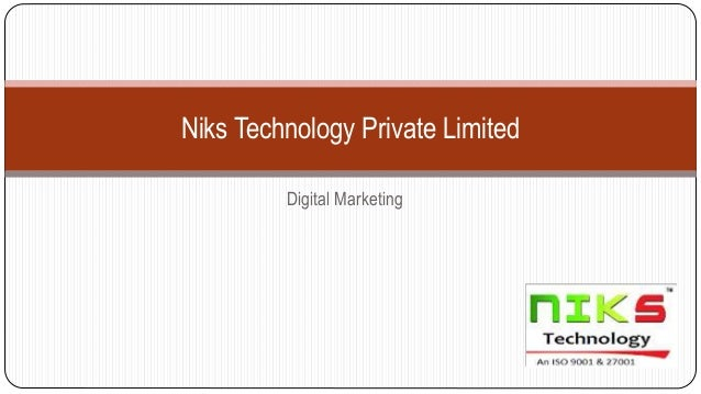 Niks Technology Private Limited Digital Marketing