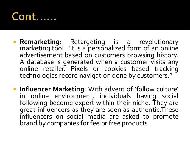 """ Remarketing: Retargeting is a revolutionary marketing tool. """"It is a personalized form of an online advertisement based ..."""