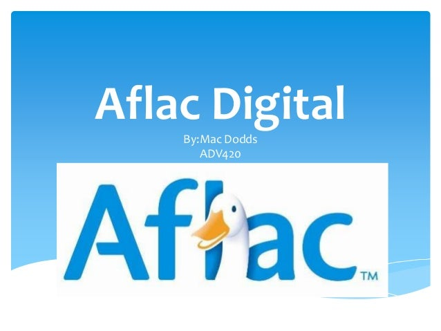 Aflac Digital By:Mac Dodds ADV420