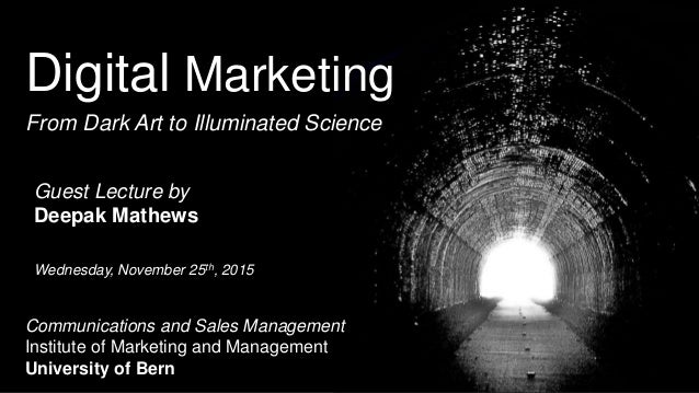 Digital Marketing From Dark Art to Illuminated Science Communications and Sales Management Institute of Marketing and Mana...