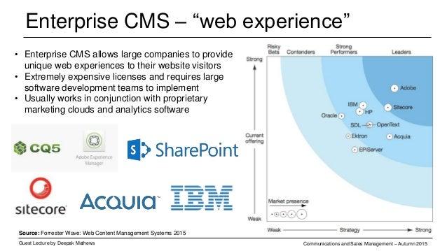 """Enterprise CMS – """"web experience"""" Guest Lecture by Deepak Mathews Communications and Sales Management – Autumn 2015 Source..."""
