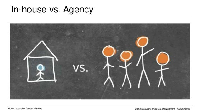 Types of agencies Guest Lecture by Deepak Mathews Communications and Sales Management – Autumn 2015 IT services Advertisin...