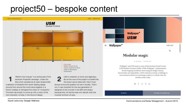project50 – bespoke content Guest Lecture by Deepak Mathews Communications and Sales Management – Autumn 2015 Installation...
