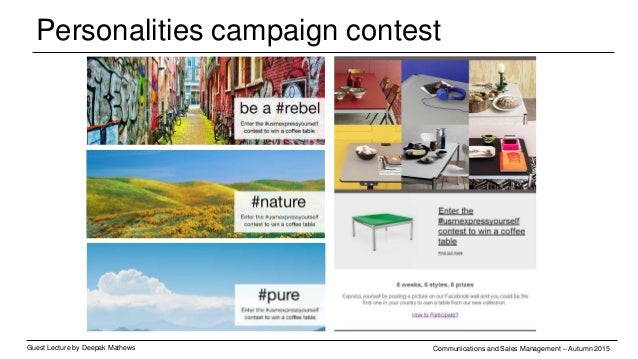Personalities campaign contest Guest Lecture by Deepak Mathews Communications and Sales Management – Autumn 2015
