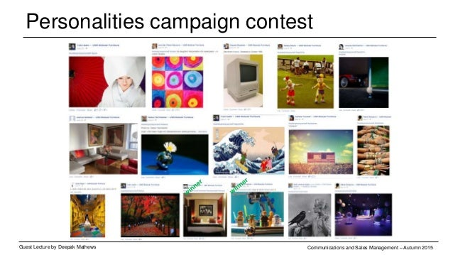 Personalities campaign – social media Guest Lecture by Deepak Mathews Communications and Sales Management – Autumn 2015