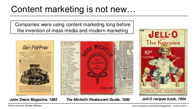 Why content is so important for digital? Guest Lecture by Deepak Mathews Communications and Sales Management – Autumn 2015...