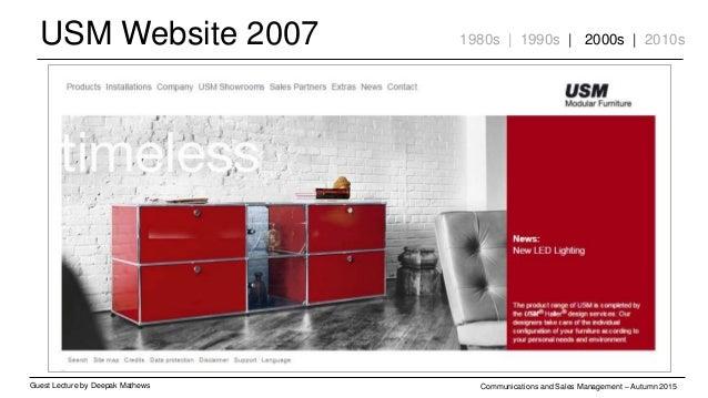 USM Website 2007 Guest Lecture by Deepak Mathews Communications and Sales Management – Autumn 2015 1980s | 1990s | 2000s |...