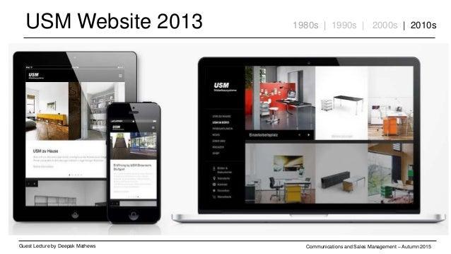 USM Website 2013 Guest Lecture by Deepak Mathews Communications and Sales Management – Autumn 2015 1980s | 1990s | 2000s |...