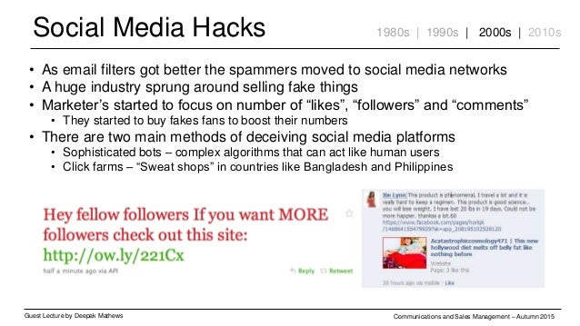 Social Media Hacks Guest Lecture by Deepak Mathews Communications and Sales Management – Autumn 2015 1980s | 1990s | 2000s...