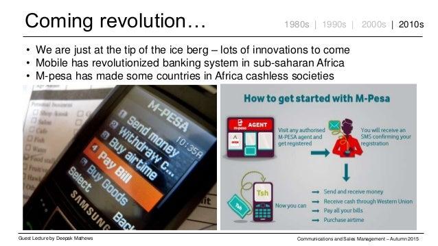Coming revolution… Guest Lecture by Deepak Mathews Communications and Sales Management – Autumn 2015 1980s | 1990s | 2000s...