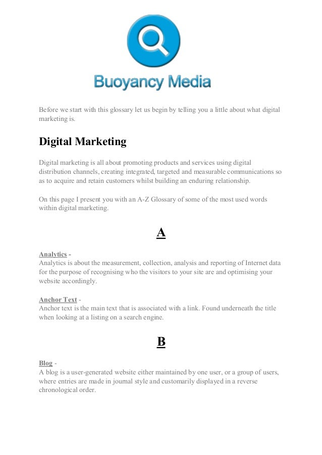 Before we start with this glossary let us begin by telling you a little about what digital marketing is. Digital Marketing...