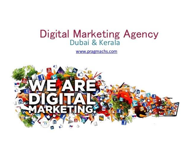 Digital Marketing Agency Dubai & Kerala www.pragmachs.com