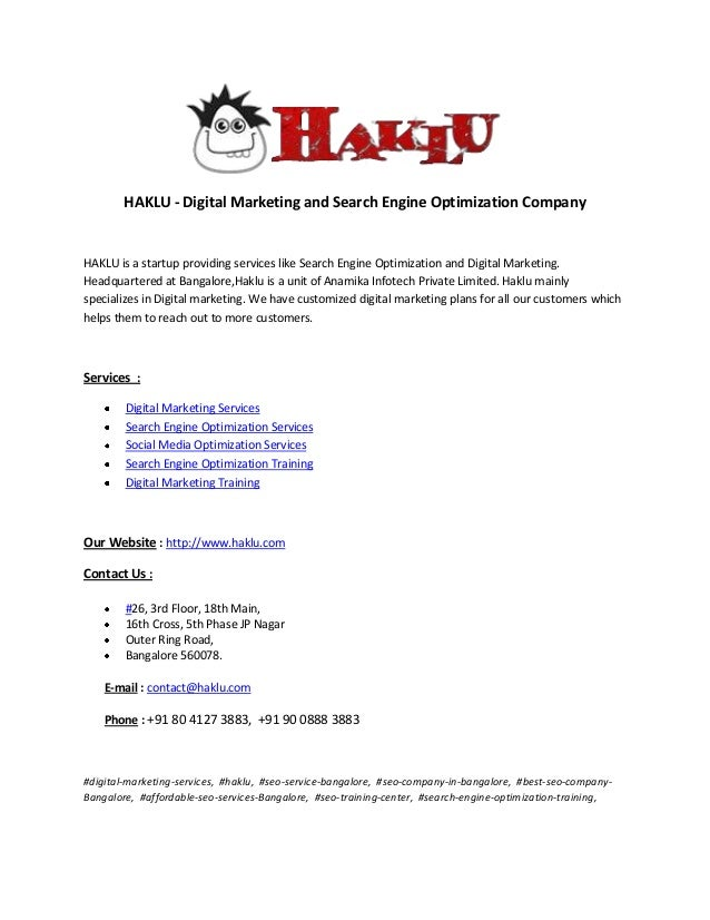 HAKLU - Digital Marketing and Search Engine Optimization Company  HAKLU is a startup providing services like Search Engine...