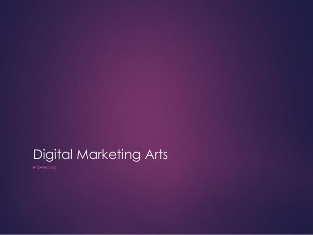 Digital Marketing ArtsPORTFOLIO