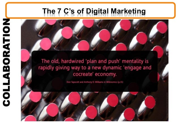 COLLABORATION The 7 C's of Digital Marketing