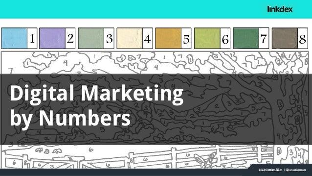 bit.ly/1mbmR7m | @jonoalderson Digital Marketing by Numbers bit.ly/1mbmR7m | @jonoalderson