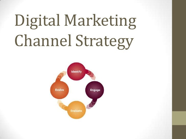 Digital marketing channel strategy