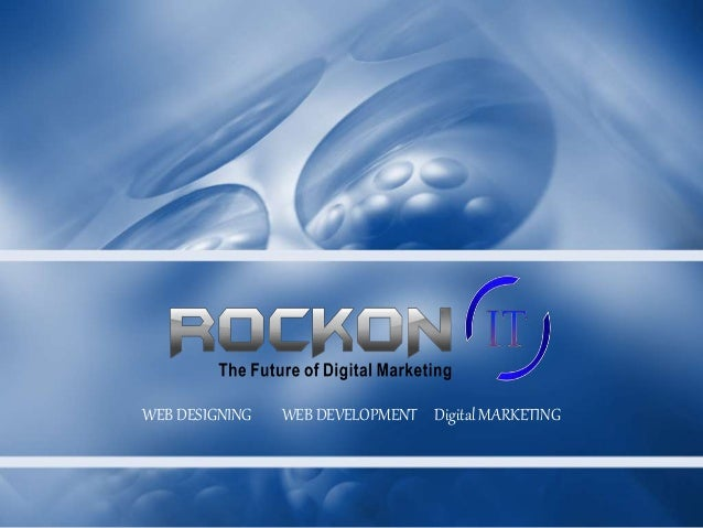 WEB DESIGNING WEB DEVELOPMENT Digital MARKETING