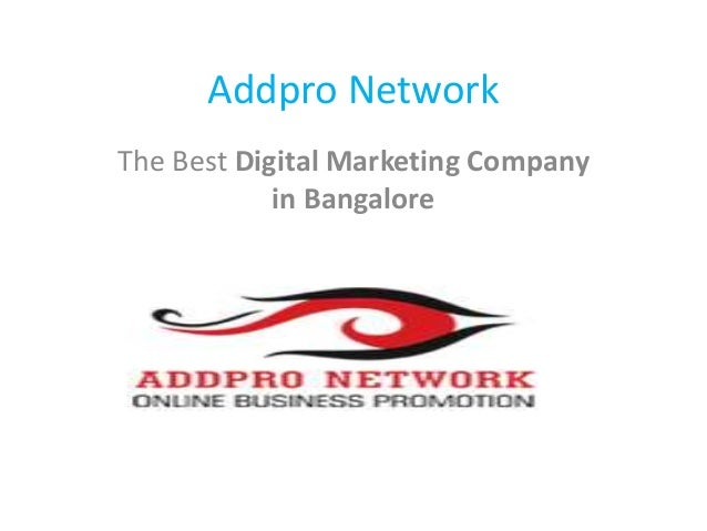 Addpro Network The Best Digital Marketing Company in Bangalore