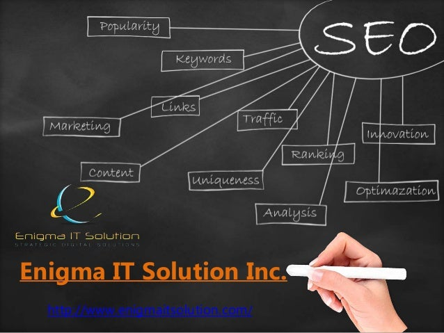 Enigma IT Solution Inc. http://www.enigmaitsolution.com/