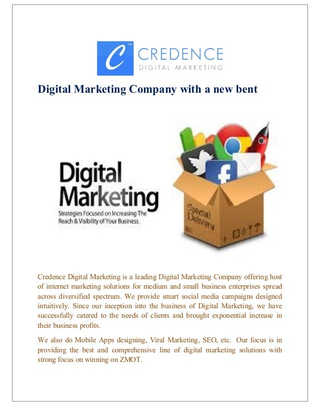 Digital Marketing Company with a new bent Credence Digital Marketing is a leading Digital Marketing Company offering host ...