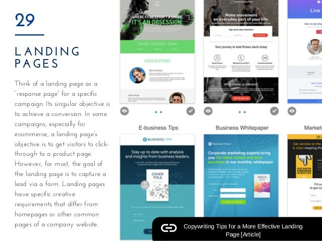 "LANDING PAGES 29 Think of a landing page as a ""response page"" for a specific campaign. Its singular objective is to achiev..."