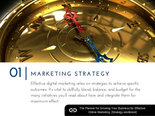 MARKETING STRATEGY01 The Planner for Growing Your Business for Effective Online Marketing  [Strategy workbook] Effective d...