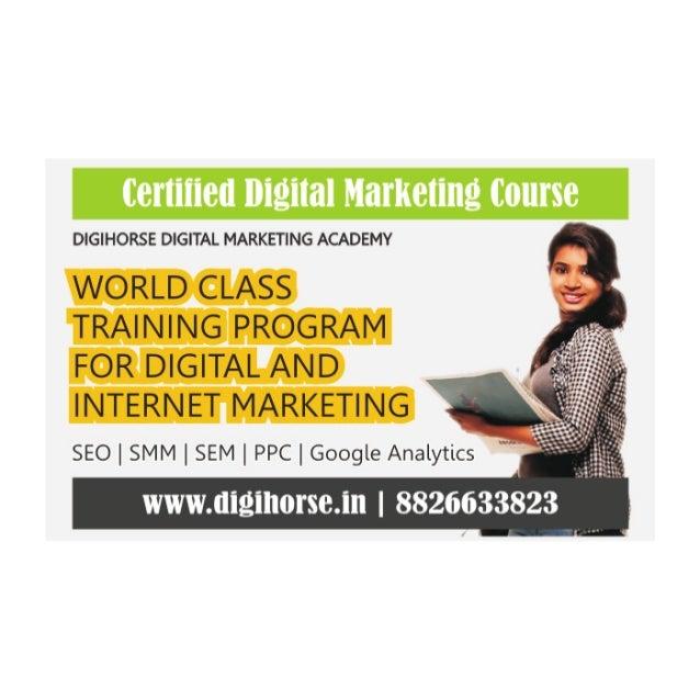 DIGIHORSE DIGITAL MARKETING ACADEMY   WORLD CLASS '2:  TRAINING PROGRAM   FOR DIGITAL AND INTERNET MARKETING _  SEO    SMM...
