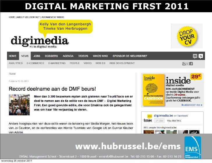 DIGITAL MARKETING FIRST 2011                           Kelly Van den Langenbergh                            Tineke Van Her...