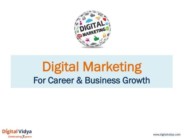 www.digitalvidya.com Digital Marketing For Career & Business Growth