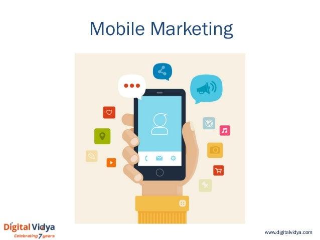 www.digitalvidya.com Mobile Marketing