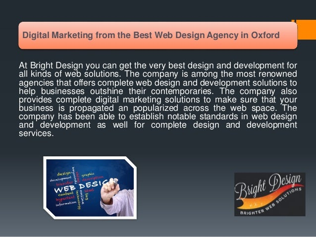 Digital Marketing from the Best Web Design Agency in Oxford At Bright Design you can get the very best design and developm...