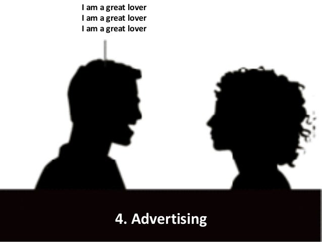 I am a great lover I am a great lover I am a great lover 4. Advertising