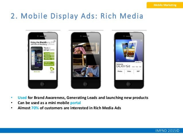 IMFND 2015©60 4. Mobile app display ads On a market research study, 71% of mobile users in Egypt use their phones for ente...
