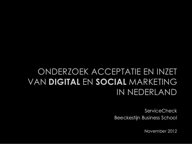 ONDERZOEK ACCEPTATIE EN INZETVAN DIGITAL EN SOCIAL MARKETING                   IN NEDERLAND                              S...