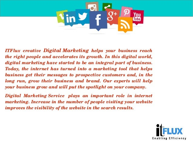 ITFlux creative DigitalMarketing helps your business reach therightpeopleandacceleratesitsgrowth.Inthisdi...