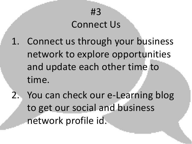 #3             Connect Us1. Connect us through your business   network to explore opportunities   and update each other ti...