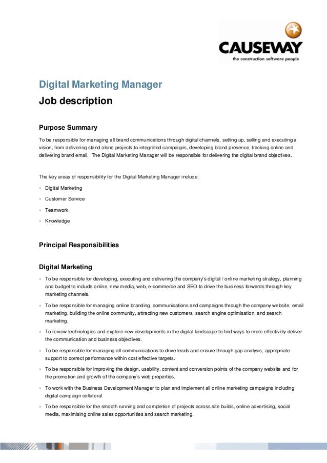 Digital Marketing Manager Job Description Purpose Summary To Be Responsible  For Managing All Brand Communications Through ...