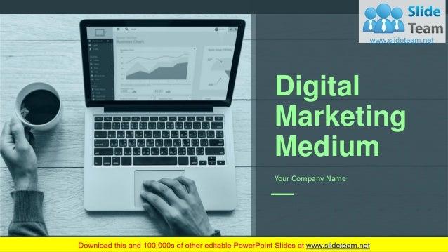 Digital Marketing Medium Your Company Name