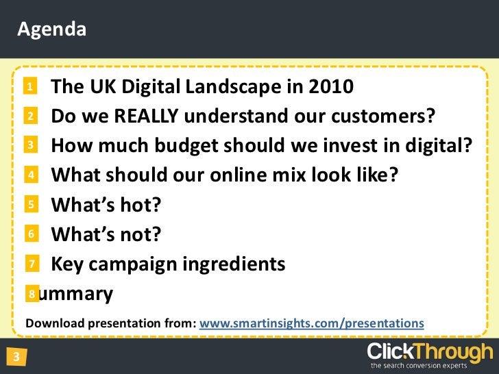 Agenda<br />2<br />1<br />4<br />3<br />6<br />5<br />8<br />7<br />The UK Digital Landscape in 2010<br />    Do we REAL...