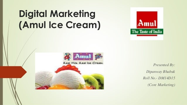 marketing plan for ice cream Amul ice cream is a subsidiary of its parent company amul  amul has adopted  several marketing strategies to market its products in the.