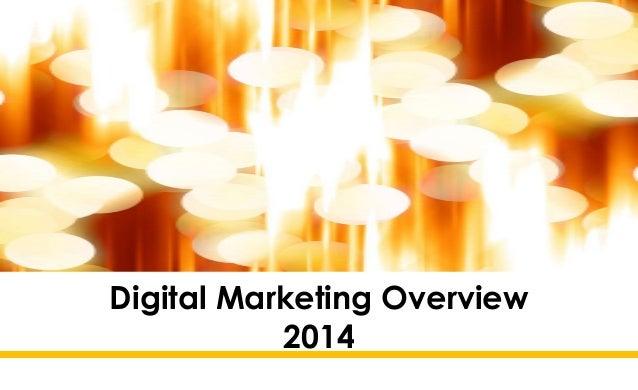 Digital Marketing Overview 2014